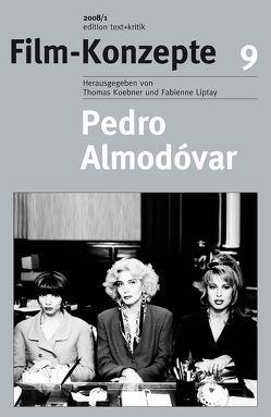 Pedro Almodóvar von Illger,  Daniel, Kappelhoff,  Hermann, Koebner,  Thomas, Liptay,  Fabienne