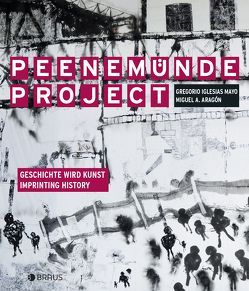 Peenemünde Project von Aumann,  Philipp, Richter,  Till