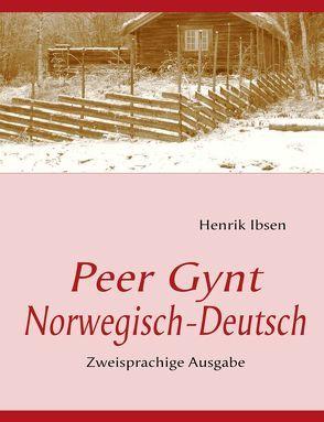 Peer Gynt von Ibsen,  Henrik, Porthun,  J