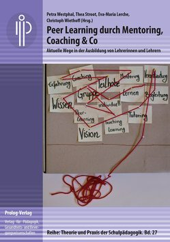 Peer Learning durch Mentoring, Coaching & Co von Lerche,  Eva-Maria, Stroot,  Thea, Westphal,  Petra, Wiethoff,  Christoph