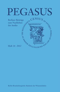 Pegasus / PEGASUS 14 von Bredekamp,  Horst, Nesselrath,  Arnold