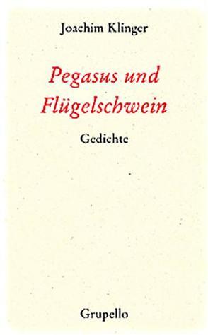 Pegasus und Flügelschwein. von Klinger,  Joachim