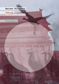 Peking von Kloubert,  Rainer