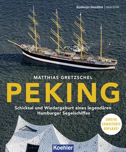 PEKING von Gretzschel,  Matthias