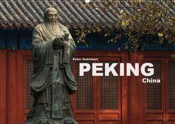 Peking – China (Wandkalender 2019 DIN A2 quer) von Schickert,  Peter
