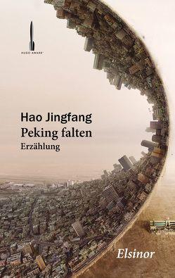 Peking falten von Hao,  Jingfang, Strittmatter,  Kai, Vandenberg,  Jakob