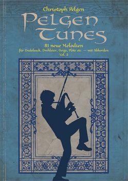 Pelgen Tunes Vol. 2 von Pelgen,  Christoph