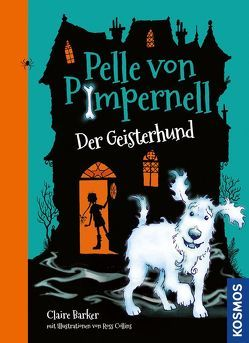Pelle von Pimpernell, 1, Der Geisterhund von Barker,  Claire