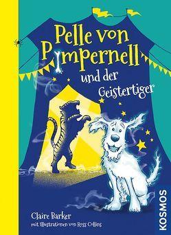 Pelle von Pimpernell, 2, und der Geistertiger von Barker,  Claire