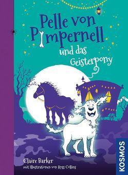 Pelle von Pimpernell, 3, und das Geisterpferd von Barker,  Claire