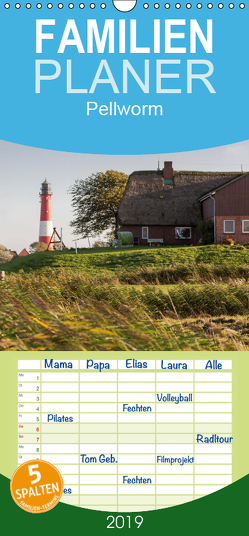 Pellworm 2019 – Familienplaner hoch (Wandkalender 2019 , 21 cm x 45 cm, hoch) von photo impressions,  D.E.T.