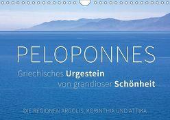 Peloponnes, Griechisches Urgestein von grandioser Schönheit. Die Regionen Argolis, Korinthia und Attika (Wandkalender 2019 DIN A4 quer) von Hoffmann,  Monika