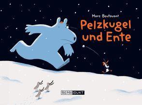Pelzkugel und Ente von Boutavant,  Marc, Pfitzner,  Ina