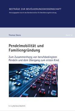Pendelmobilität und Familiengründung von Skora,  Thomas