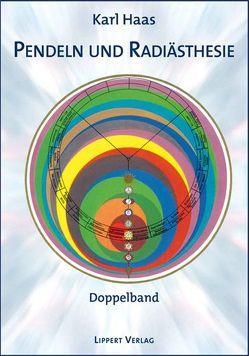Pendeln und Radiästhesie von Haas,  Karl