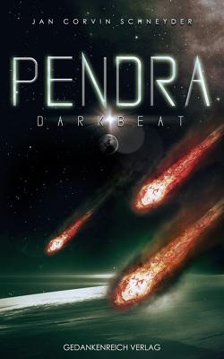 Pendra 2 von Schneyder,  Jan Corvin