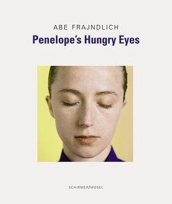 Penelope's Hungry Eyes von Adams,  Henry, Frajndlich,  Abe