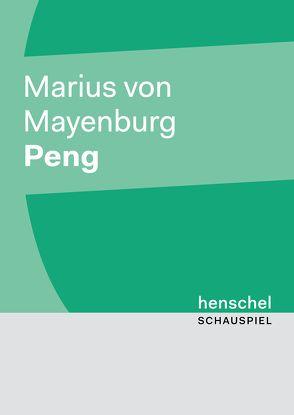 Peng von Mayenburg,  Marius von