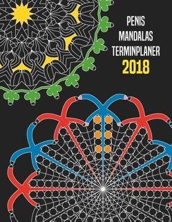 Penis Mandalas Terminplaner 2018 von Wolke,  Massimo