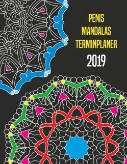 Penis Mandalas Terminplaner 2019 von Wolke,  Massimo