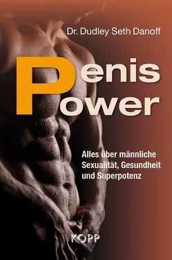 Penis Power von Danoff,  Dudley Seth