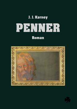 Penner von Karney,  J. J.