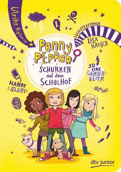 Penny Pepper 8 – Schurken auf dem Schulhof von Hänsch,  Lisa, Rylance,  Ulrike