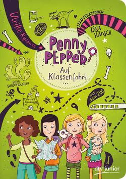 Penny Pepper auf Klassenfahrt von Hänsch,  Lisa, Rylance,  Ulrike