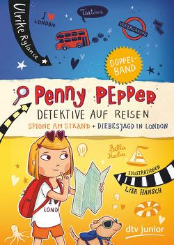 Penny Pepper – Detektive auf Reisen von Hänsch,  Lisa, Rylance,  Ulrike