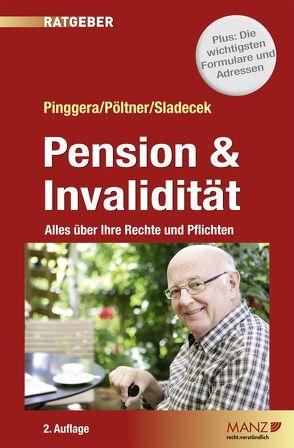 Pension & Invalidität von Pinggera,  Winfried, Pöltner,  Walter, Sladecek,  Einar