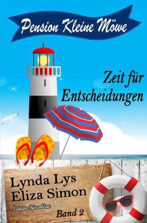 Pension Kleine Möwe Band 2: Zeit für Entscheidungen von Lys,  Lynda, Simon,  Eliza
