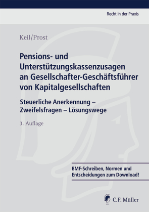 Pensions- und Unterstützungskassenzusagen an Gesellschafter-Geschäftsführer von Kapitalgesellschaften von Keil,  Claudia, Prost,  Jochen