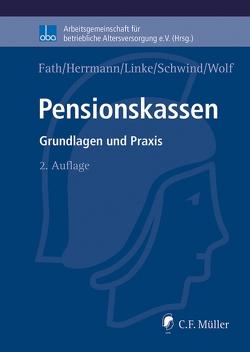 Pensionskassen von Fath,  Ralf, Herrmann,  LL.M.,  Marco, Linke,  Kristof, Schwind,  Joachim, Wolf,  Stefan