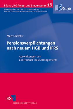 Pensionsverpflichtungen nach neuem HGB und IFRS von Keßler,  Marco