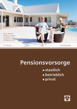 Pensionsvorsorge von Andrae,  Karin, Draxler,  Andreas, Lückl,  Christian, Seidl,  Wolfgang