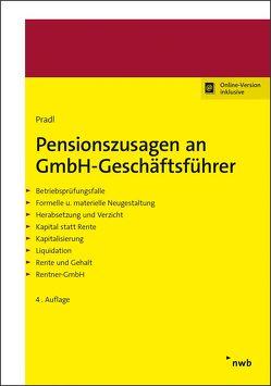 Pensionszusagen an GmbH-Geschäftsführer von Pradl,  Jürgen, Pradl,  Kevin