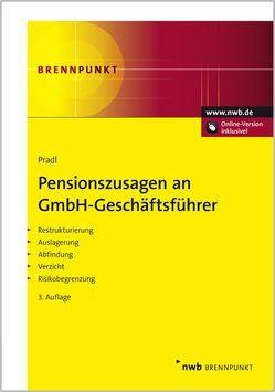 Pensionszusagen an GmbH-Geschäftsführer von Pradl,  Jürgen