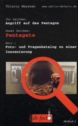 Pentagate von Billot,  Michel, Krebs,  Pierre, Meyssan,  Thierry, Weecke,  Burkhart