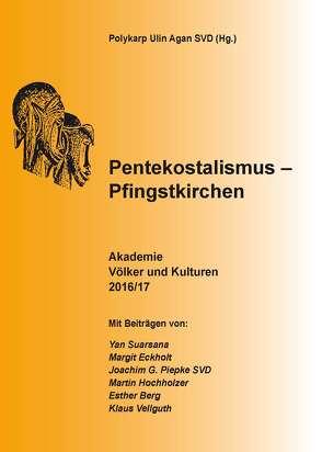 Pentekostalismus – Pfingstkirchen von Agan SVD,  Polykarp Ulin