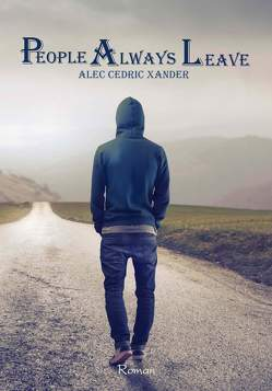 People Always Leave von Xander,  Alec Cedric