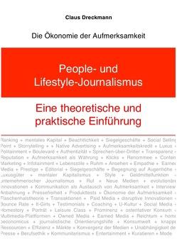 People- und Lifestyle-Journalismus. Eine theoretische und praktische Einführung von Dreckmann,  Claus