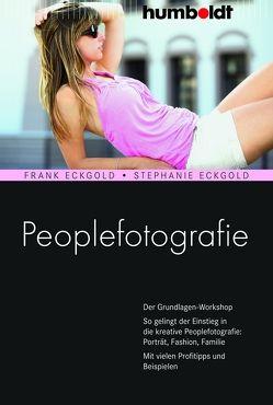 Peoplefotografie von Eckgold,  Frank, Eckgold,  Stephanie