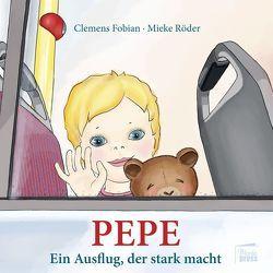 Pepe von Fobian,  Clemens, Röder,  Mieke