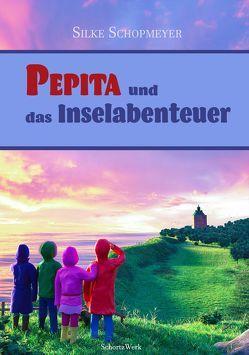Pepita und das Inselabenteuer von Schopmeyer,  Silke