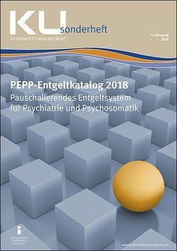 PEPP-Entgeltkatalog 2018 von InEK Institut für das Entgeltsystem im Krankenhaus GmbH