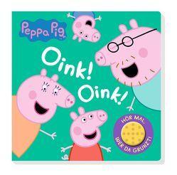 Peppa Pig: Oink! Oink! Hör mal … wer da grunzt! von Hoffart,  Nicole, Wöhrmann,  Ruth
