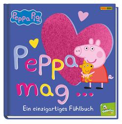 Peppa Pig: Peppa mag… – Ein einzigartiges Fühlbuch von Rauch,  Eva-Regine
