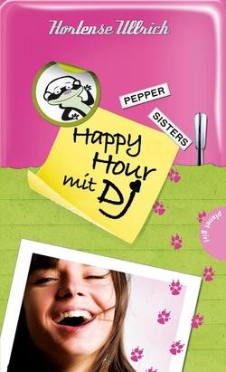 Pepper Sisters 3: Happy Hour mit DJ von Frank Niedertubbesing,  init, Niedertubbesing,  Frank, Ullrich,  Hortense, Wendt,  Gabriele