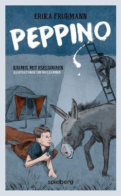 PEPPINO von Fruhmann,  Erika, Meilhammer,  Tom