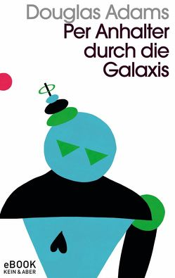 Per Anhalter durch die Galaxis von Adams,  Douglas, Schwarz,  Benjamin